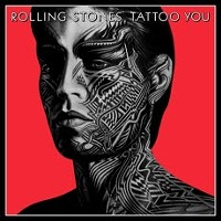 THE ROLLING STONES RELEASE 40TH ANNIVERSARY EDITIONS OF  1981 CLASSIC 'TATTOO YOU' TODAY