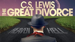 C.S. Lewis's The Great Divorce coming to Charlotte Jan 24-26, 2020 - Uploaded by LoriGinn