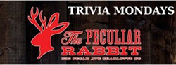 Are You Smarter Than Your Neighbor? Trivia Mondays at The Peculiar Rabbit!