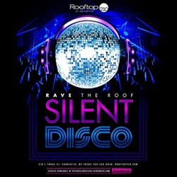 26 SILENT DISCO - Rave the Roof at Rooftop 210