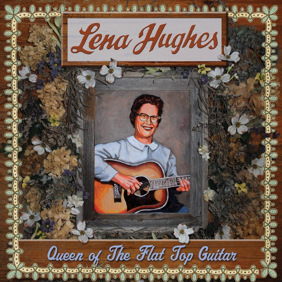 Lena_Hughes_Queen_of_the_Flat_Top_Guitar.jpg