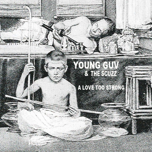 young-gov-and-the-scuzz-a-love-too-strong.jpeg