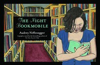 Audrey Niffenegger Making the Rounds With the Night Bookmobile
