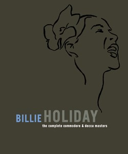 Billie Holiday: The Complete Commodore & Decca Masters