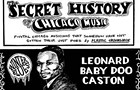 "Bluesman Leonard ""Baby Doo"" Caston played with the legendary Willie Dixon for years"