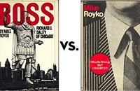 <i>Boss</i> vs. <i>I May Be Wrong, But I Doubt It</i>: Greatest Chicago Book Tournament, round one