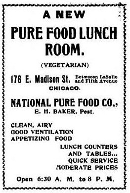 Chicagos first vegetarian restaurant, opened 1900.