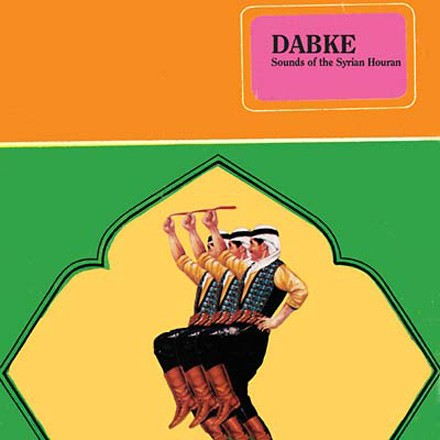 Dabke Sounds of the Syrian Houran