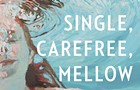 Is <i>Single, Carefree, Mellow</i> Literature or chick lit?