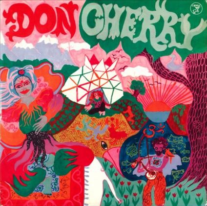 Don Cherry: Organic Music Society