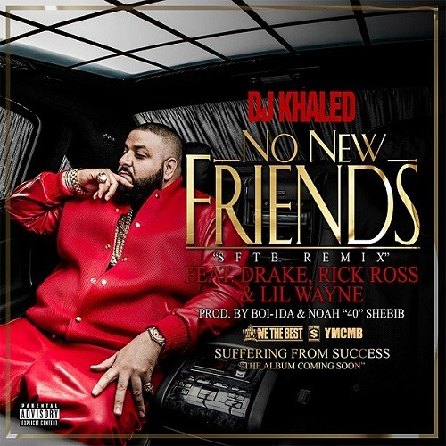 dj_khaled_no_new_friends.jpg
