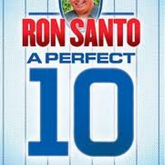 Give blood, get a Ron Santo biography