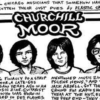 Late-60s suburban band Churchill Moor had the talent to break out, but not the luck