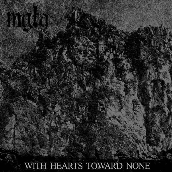 [Mgła's With Hearts Toward None cover]