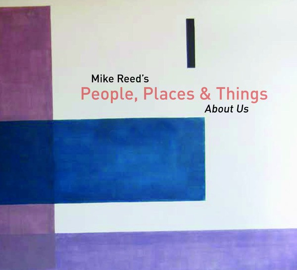 Mike Reeds People, Places & Things: About Us