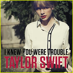 taylor-swift-i-knew-you-were-trouble-first-listen.jpg