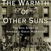 One Book, One Chicago will be talking <i>The Warmth of Other Suns</i> for a full year