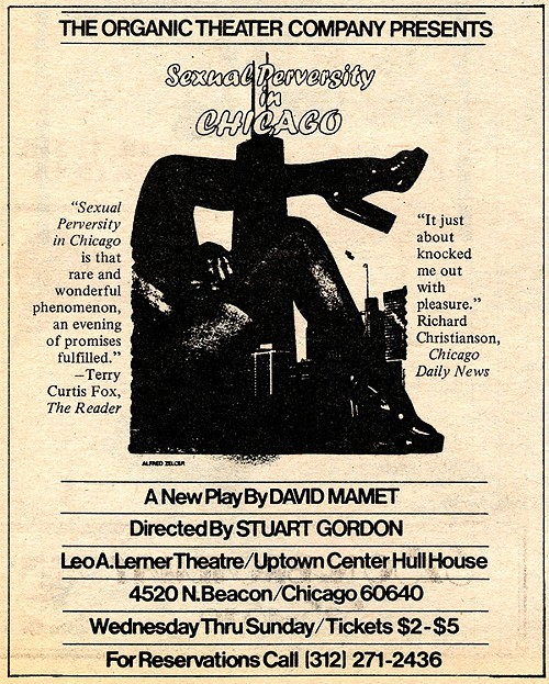 Organic Theater Company, Sexual Perversity in Chicago, a new play by David Mamet