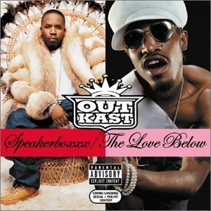 Outkasts Speakerboxxx/The Love Below