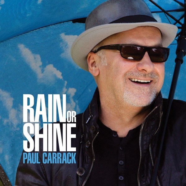 Paul Carrack, Rain or Shine