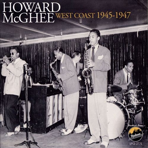 howard_mcghee_west_coast_1945-1947.jpg