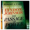 Robert Caro's latest installment of The Years of Lyndon Johnson
