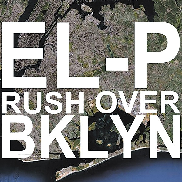 el-p_rush_over_brooklyn_thumb.jpg