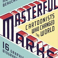 Sixteen fun facts about 16 cartoonists who changed the world