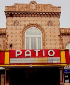 The historic Patio Theater edifice (photo courtesy the theaters website)