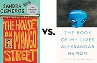 <i>The House on Mango Street</i> vs. <i>The Book of My Lives</i>: Greatest Chicago Book Tournament, round one