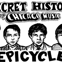The Secret History of Chicago Music: Epicycle