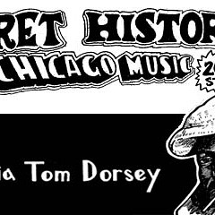 The Secret History of Chicago Music: Georgia Tom Dorsey