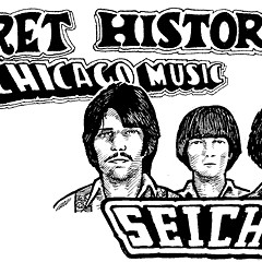 The Secret History of Chicago Music: Seiche
