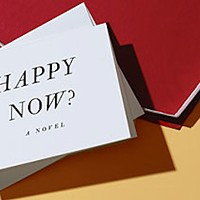 The terrific novel you missed: Are you <i>Happy Now</i>?