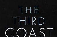 <i>The Third Coast</i>—turning a bunch of stuff that happened into drama