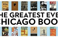 Two more writers weigh in on the Greatest Ever Chicago Book