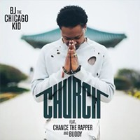 BJ the Chicago Kid and Chance the Rapper keep up the gospel revival on 'Church'