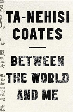 coates_ta-nehisi_betweentheworldandme.jpg