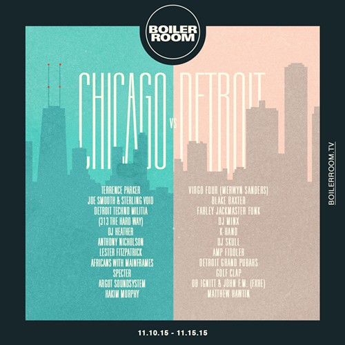"The full lineup for Boiler Room's ""Chicago vs. Detroit"" party. - BOILER ROOM"