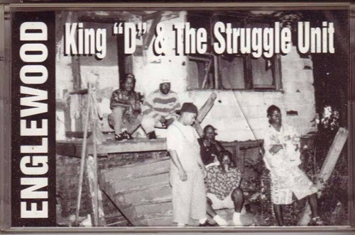 The cassette cover for King D & the Struggle Unit's Englewood - IMAGE FROM KING D'S FACEBOOK PAGE