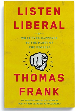 Thomas Frank celebrates the release of his new book on Wed 4/13.