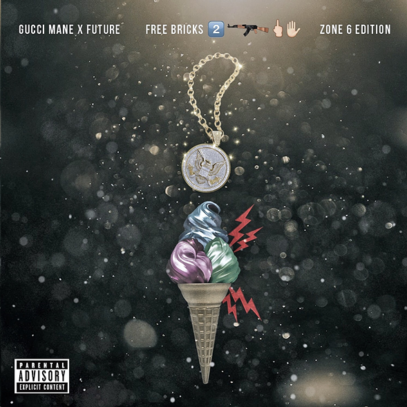 Gucci Mane & Future, Free Bricks 2: Zone 6 Edition