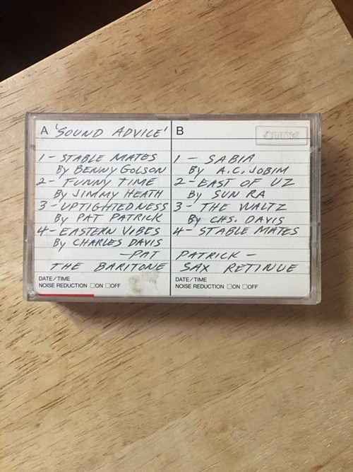 Pat Patrick's Sound Advice—the cassette version