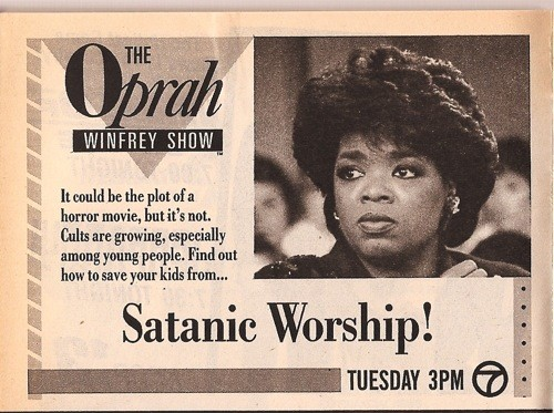 "Even Oprah fanned the flames of the ""satanic panic"" hysteria."