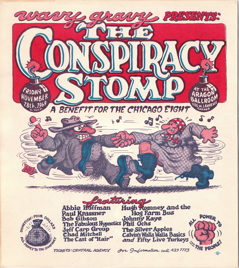 R. Crumb drew the poster for the Conspiracy Stomp, a benefit for the Chicago Eight held at the Aragon in 1969.