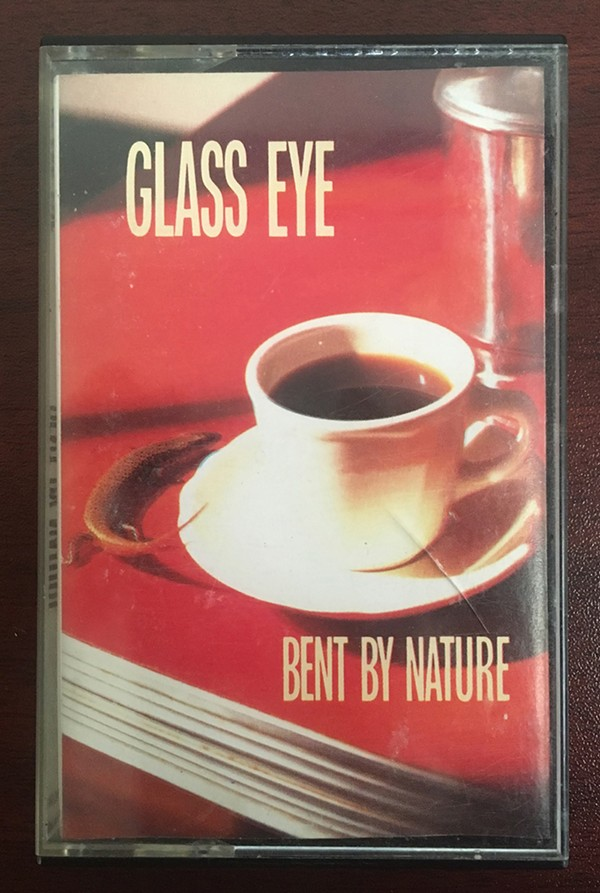 The author's 1988 cassette copy of Glass Eye's tragically out-of-print Bent by Nature - RACHEL HAWLEY