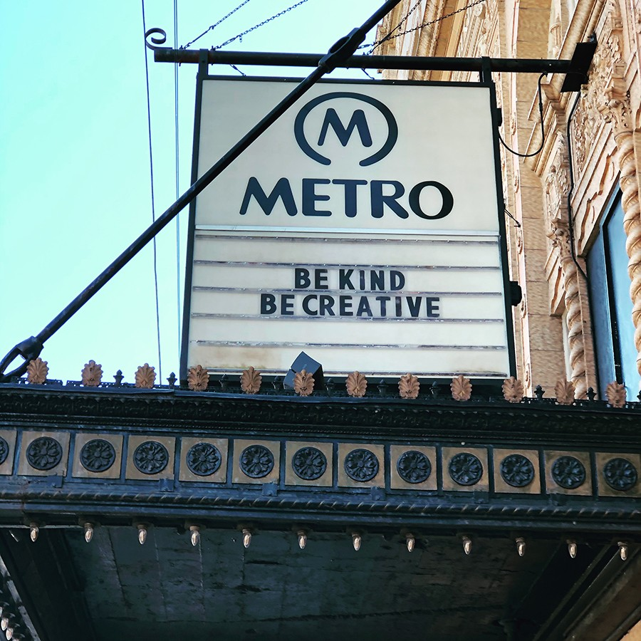 The current message on the Metro marquee - KELLY WEY
