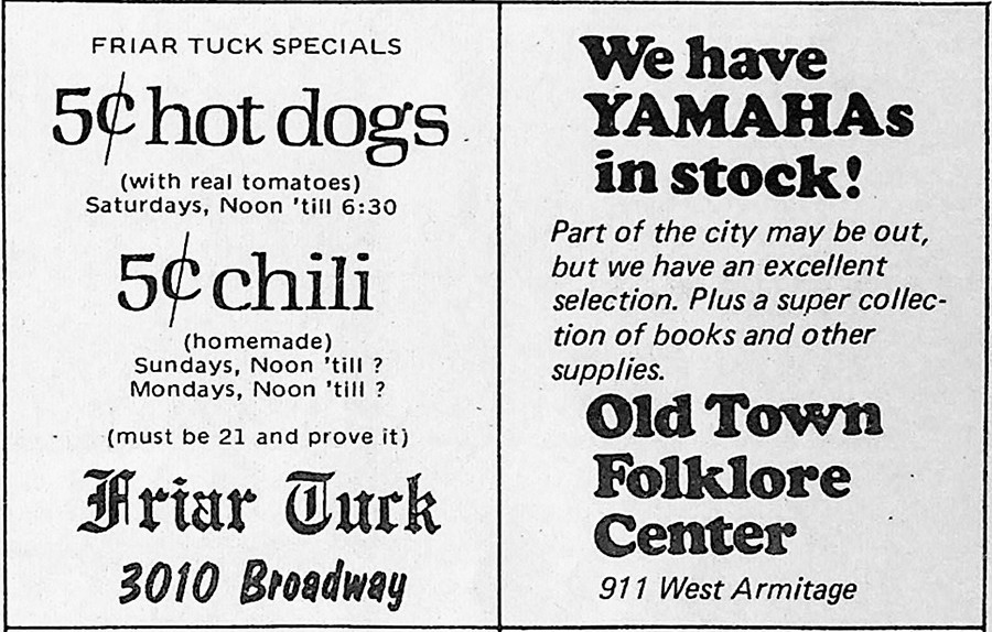 The Old Town FolkloreCenter, which in its various incarnations has advertised in every issue of the paper, ranthisadabout Yamahas on November 5, 1971.