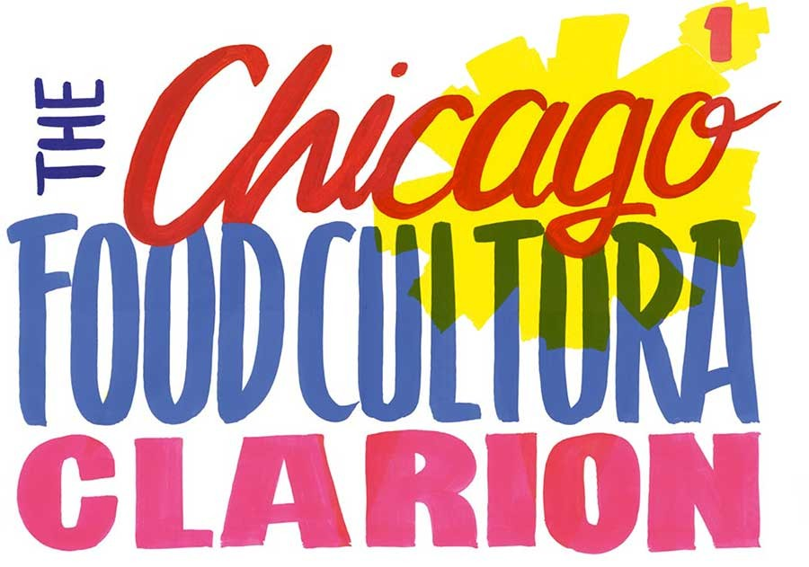 COURTESY CHICAGO FOODCULTURA CLARION