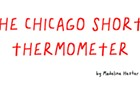 The Chicago shorts thermometer